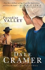 Paradise Valley : Daughters of Caleb Bender Ser. - Dale Cramer