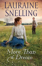 More Than a Dream : Return to Red River - Lauraine Snelling