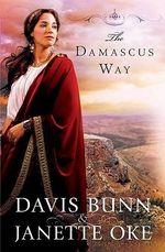 The Damascus Way : Acts of Faith - Davis T. Bunn