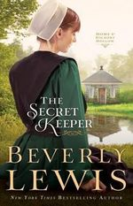 The Secret Keeper : Argeneau Vampire Novel : Book 6 - Beverly Lewis