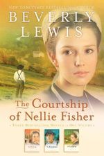 The Courtship of Nellie Fisher : 3-in-1 - Beverly Lewis