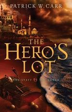 The Hero's Lot - Patrick W. Carr