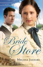 A Bride in Store - Melissa Jagears