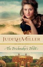The Brickmaker's Bride - Judith Miller