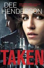 Taken - Dee Henderson