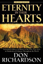 Eternity in Their Hearts - Don Richardson