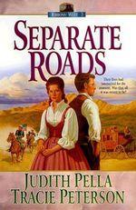 Separate Roads : Ribbons West - Judith Pella
