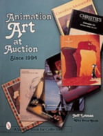 Animation Art at Auction : Recent Years - Jeff Lotman