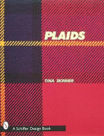 Plaids : A Visual Survey of Pattern Variations - Tina Skinner