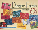 Designer Fabrics of the Early '60s : Schiffer Design Book - Tina Skinner