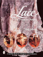 Lace : The Poetry of Fashion - Bella Veksler