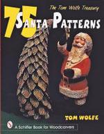 The Tom Wolfe Treasury : 75 Santa Patterns - Tom Wolfe