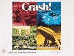 Crash! Travel Mishaps and Calamities : Schiffer Book for Collectors (Hardcover) - Robert Reed