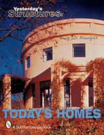Yesterday's Structures : Today's Homes - Lucy D. Rosenfeld