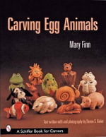 Carving Egg Animals - Mary Finn