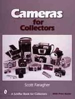 Cameras for Collectors : Schiffer Book for Collectors (Paperback) - Scott Faragher