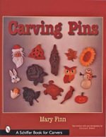 Carving Pins - Mary Finn