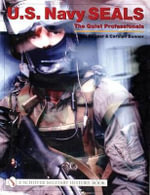 U.S.Navy SEALs : The Quiet Professionals - Kit Bonner