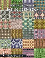 Eastern European Folk Design : Schiffer Design Books - John Gabrian Marinescu