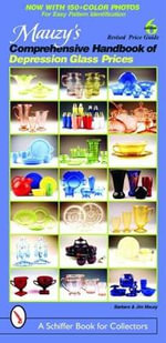 Mauzy's Comprehensive Handbook of Depression Glass Prices - Jim Mauzy