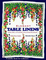 Elegant Table Linens : From Weil & Durrs' Including Wilendur - Michelle Hayes