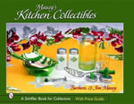 Mauzy's Kitchen Collectibles : Schiffer Book for Collectors (Hardcover) - Barbara Mauzy