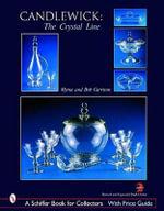 Candlewick : The Crystal Line - Myrna Garrison