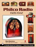 Philco Radio : 1928-1942 - R. Ramirez