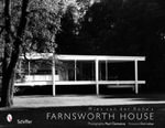 Mies Van Der Rohe's Farnsworth House - Paul Clemence