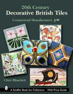 20th Century Decorative British Tiles : Commercial Manufacturers, J-W - Christopher Blanchett