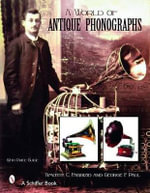 A World of Antique Phonographs - Timothy C. Fabrizio