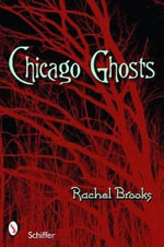 Chicago Ghosts - Rachel Brooks