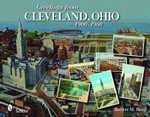 Greetings from Cleveland, Ohio : 1900 to 1960 - Robert M. Reed