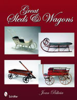 Great Sleds and Wagons : Ideen Fur Trainer, Berater Und Moderatoren - Joan Palicia