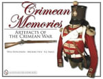 Crimean Memories : Artefacts of the Crimean War - Will Hutchison