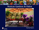Mexican Gardens and Patios - Sandy Baum