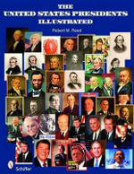 The United States Presidents Illustrated - Robert M. Reed