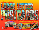 Large Letter Postcards : The Definitive Guide, 1930s-1950s - Fred Tenney