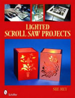 Lighted Scroll Saw Projects - Sue Mey