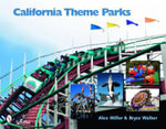 California Theme Parks - Alex Miller