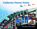 California Theme Parks - Alex Miller