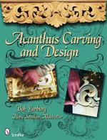 Acanthus Carving - Bob Yorburg