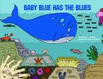 Baby Blue Has the Blues - Kay Al-Ghani