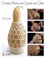 Creating Bottles with Gourds and Fiber - Jim Widess