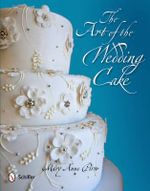 The Art of the Wedding Cake - Mary Anne Pirro
