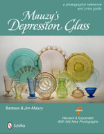 Mauzy's Depression Glass : A Phtographic Reference and Price Guide - Barbara Mauzy