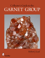 Collectors Guide to the Garnet Group - Robert J. Lauf