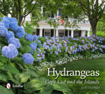 Hydrangeas : Cape Cod and the Islands - Joan Harrison