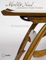 Mind & Hand : Contemporary Studio Furniture - The Furniture Society