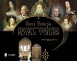 Great Britain's Royal Tombs : A Guide to the Lives and Burial Places of  British Monarchs - Michael Thomas Barry